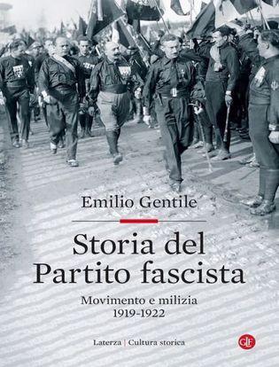 Immagine di Storia del Partito fascista. Movimento e milizia. 1919-1922
