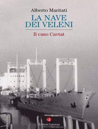 Immagine di La nave dei veleni. Il caso Cavtat