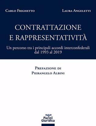 Immagine di Contrattazione e rappresentatività. Un percorso tra i principali accordi interconfederali dal 1993 al 2019