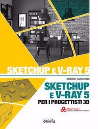 Immagine di SketchUp e V-Ray 5 per i progettisti 3D