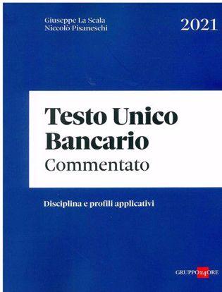 Immagine di Testo unico bancario commentato. Disciplina e profili applicativi