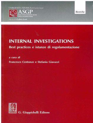 Immagine di Internal Investigations. Best practices e istanze di regolamentazione