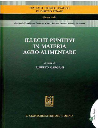 Immagine di Illeciti punitivi in materia agro-alimentare