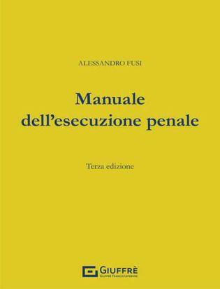 Immagine di Manuale dell'esecuzione penale