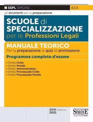 Immagine di Scuole di specializzazione per le professioni legali. Manuale teorico per la preparazione ai quiz di ammissione. Programma completo d'esame