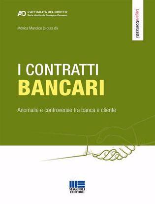 Immagine di I contratti bancari