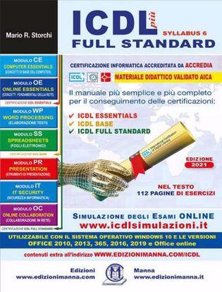 Immagine di ICDL più full standard. Il manuale più semplice e più completo per il conseguimento delle certificazioni ICDL
