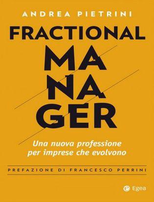 Immagine di Fractional manager. Una nuova professione per imprese che evolvono