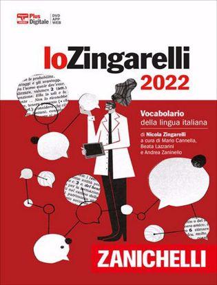 Immagine di Lo Zingarelli 2022. Vocabolario della lingua italiana. Versione plus. Con Contenuto digitale (fornito elettronicamente). Con DVD-ROM. Con Contenuto digitale per download