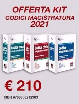 Immagine di Kit codici magistratura 2021: Codice penale e leggi complementari-Codice civile e leggi complementari- Codice amministrativo