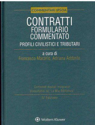 Immagine di Contratti. Formulario commentato. Profili civilistici e tributari