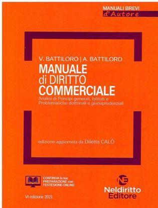 Immagine di Manuale di diritto commerciale. Analisi di principi generali, Istituti e Problematiche dottrinali e giurisprudenziali