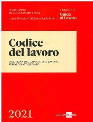 Immagine di Codice del lavoro. Disciplina del rapporto di lavoro subordinato privato