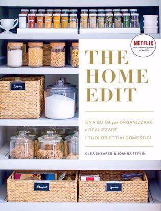 Immagine di The home edit. Una guida per organizzare e realizzare i tuoi obiettivi domestici