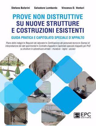 Immagine di Prove non distruttive su nuove strutture e costruzioni esistenti. Guida pratica e capitolato speciale d'appalto