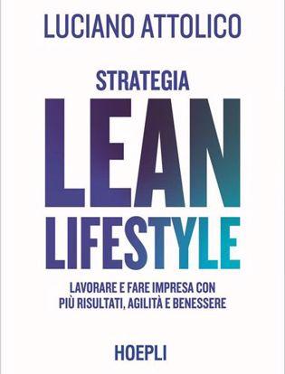 Immagine di Strategia lean lifestyle. Lavorare e fare impresa con più risultati, agilità e benessere