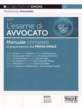 Immagine di L' esame di avvocato. Manuale completo di preparazione alla prova orale