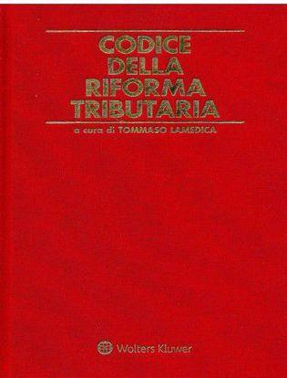 Immagine di Codice della riforma tributaria. 2 tomi