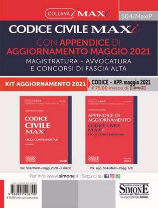 Immagine di Codice civile maxi con appendice di aggiornamento maggio 2021. Magistratura, avvocatura e concorsi di fascia alta