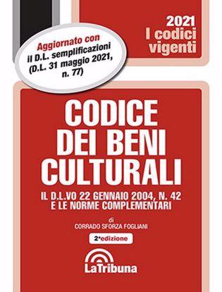 Immagine di Codice dei beni culturali. Il D.L.vo 22 gennaio 2004, n. 42 e le norme complementari
