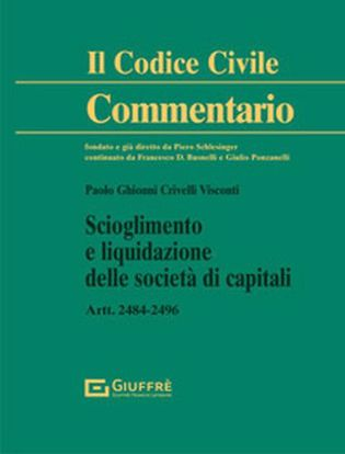 Immagine di Scioglimento e liquidazione delle società di capitali. Artt. 2484-2496 c.c.