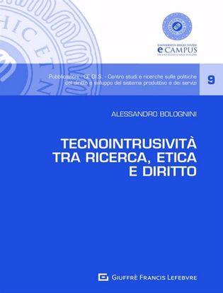 Immagine di Tecnointrusività tra ricerca, etica e diritto