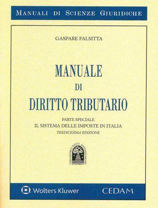 Immagine di Manuale di diritto tributario - Parte speciale: Il sistema delle imposte in Italia