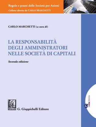 Immagine di La responsabilità degli amministratori nelle società di capitali