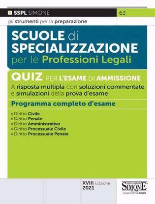 Immagine di Scuole di specializzazione per le professioni legali. Quiz per l'esame di ammissione a risposta multipla con soluzioni commentate. Programma completo d'esame