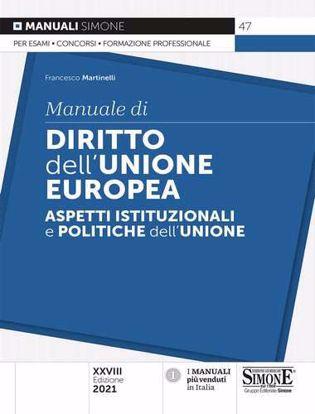 Immagine di Manuale di diritto dell'Unione Europea. Aspetti istituzionali e politiche dell'Unione
