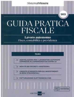 Immagine di Guida pratica fiscale. Lavoro autonomo 2021