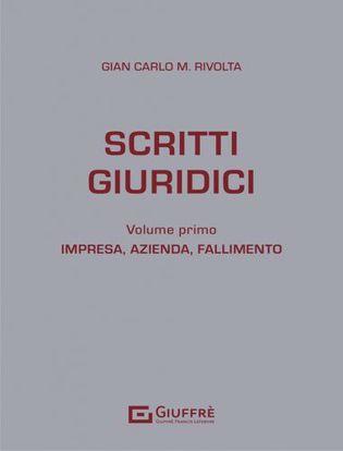 Immagine di Scritti giuridici Volume primo. Impresa, azienda, fallimento