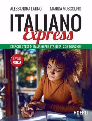 Immagine di Italiano Express. Esercizi e test di italiano per stranieri con soluzioni. Livelli A1-A2