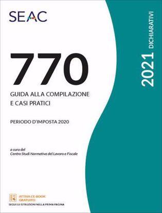 Immagine di IL MOD. 770/2021 - Guida alla compilazione e casi pratici