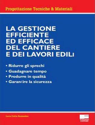 Immagine di La gestione efficiente ed efficace del cantiere e dei lavori edili