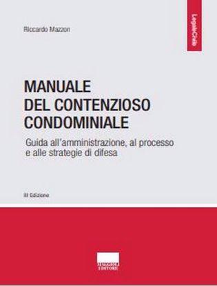 Immagine di Manuale del contenzioso condominiale