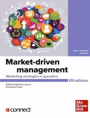 Immagine di Market-driven management. Marketing strategico e operativo. Con connect