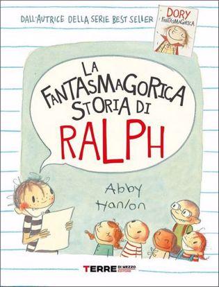 Immagine di La fantasmagorica storia di Ralph