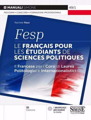 Immagine di FESP: le français pour les étudiants de sciences politiques. Il francese per i corsi di laurea politologici e internazionalistici