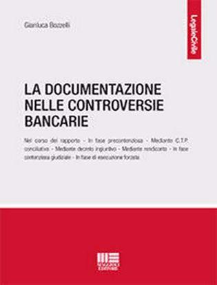Immagine di La documentazione nelle controversie bancarie