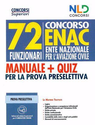 Immagine di MANUALE COMPLETO PER 72 FUNZIONARI ENAC: Manuale per la prova preselettiva e scritta