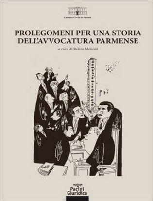 Immagine di Prolegomeni per una storia dell'avvocatura parmense