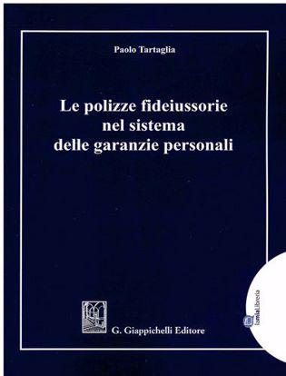 Immagine di Le polizze fideiussorie nel sistema delle garanzie personali