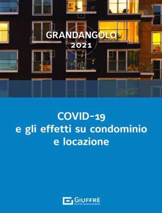 Immagine di COVID-19 e gli effetti su condominio e locazione