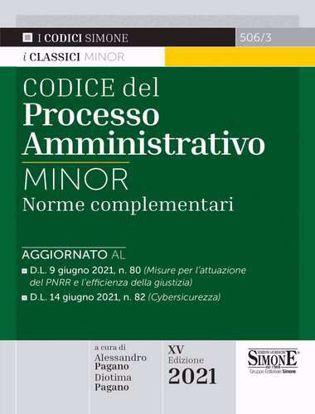 Immagine di Codice del processo amministrativo 2021. Norme complementari. Ediz. minor