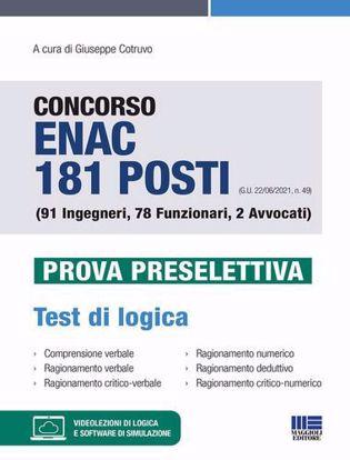 Immagine di Concorso ENAC 181 posti (G.U. 22/06/2021, n. 49) (91 Ingegneri, 78 Funzionari, 2 Avvocati). Prova preselettiva. Test di logica. Con software di simulazione