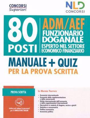 Immagine di Concorso 80 POSTI FUNZIONARIO DOGANALE - ADM/AEF PROVA SCRITTA