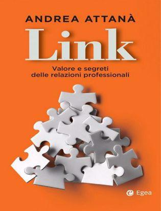 Immagine di Link. Valore e segreti delle relazioni professionali