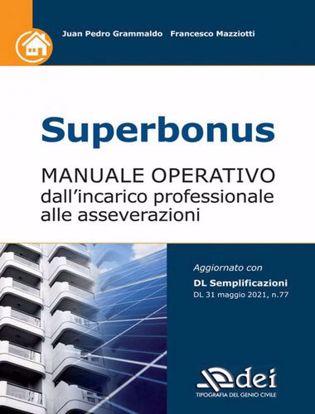 Immagine di Superbonus. Manuale operativo dall'incarico professionale alle asseverazioni