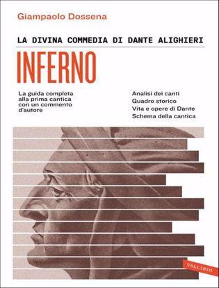 Immagine di La Divina Commedia di Dante Alighieri. Inferno. La guida completa alla prima cantica con un commento d'autore